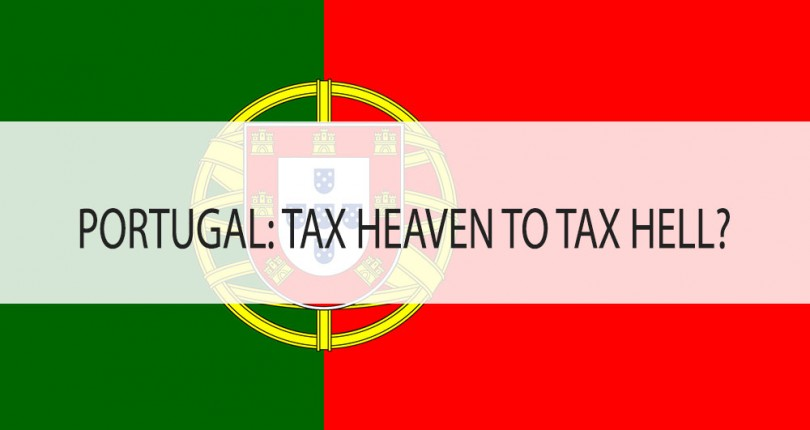 PORTUGAL: TAX HEAVEN TO TAX HELL?